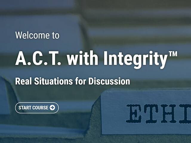 A.C.T. with Integrity: Real Situations for Discussions - Video + Post Test