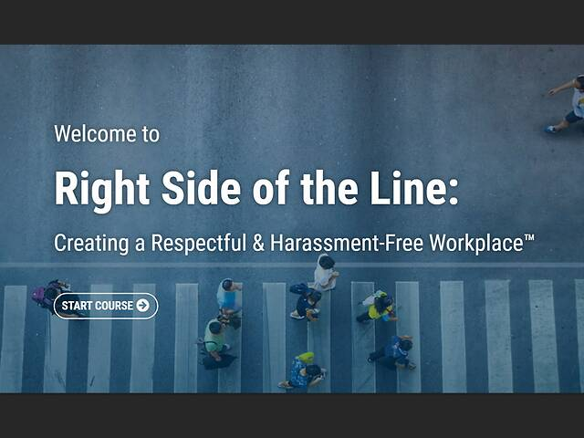 The Right Side of the Line: Creating a Respectful & Harassment-Free Workplace™ - Video + Post Test