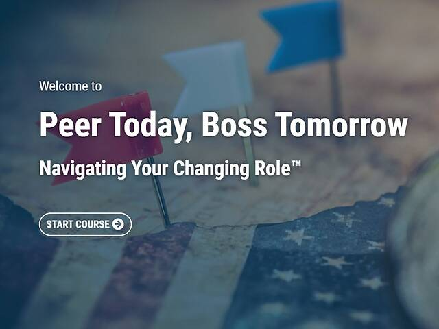 Peer Today, Boss Tomorrow: Navigating Your Changing Role™ - Streaming Video