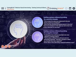 TrainingBriefs® Behavior-Based <u>Interviewing</u> – Seeking Contrary Evidence