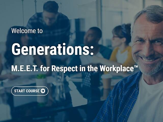Generations: M.E.E.T. for Respect in the Workplace™ - Video + Post Test