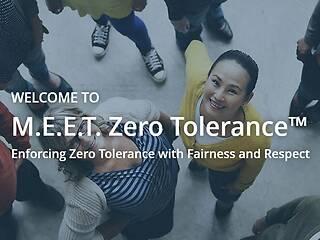 M.E.E.T. Zero Tolerance: Enforcing Zero Tolerance with Fairness and Respect™ - Video + Post Test