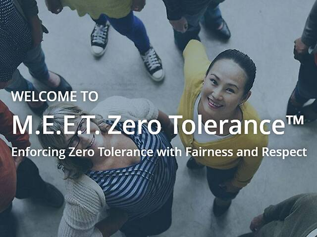 M.E.E.T. Zero Tolerance: Enforcing Zero Tolerance with Fairness and Respect™ - Video + Post Test