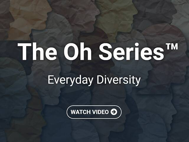 The Oh Series™ Everyday Diversity (Streaming Video)