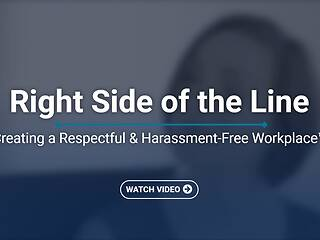 Right Side of the Line: Creating a Respectful & <u>Harassment</u>-Free Workplace™