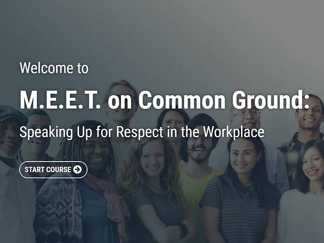 M.E.E.T. on Common Ground: Speaking Up for Respect in the Workplace