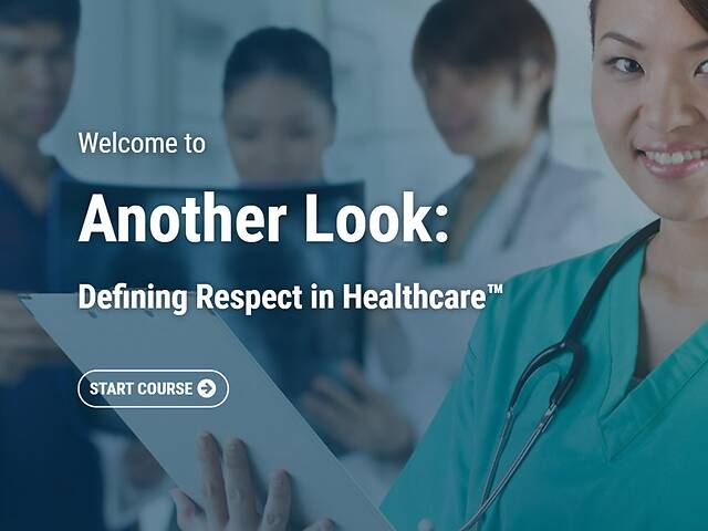 Another Look: Defining Respect in Healthcare™ - Video + Post Test