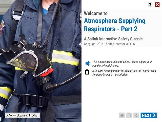 Atmosphere Supplying Respirators™  - Part 2