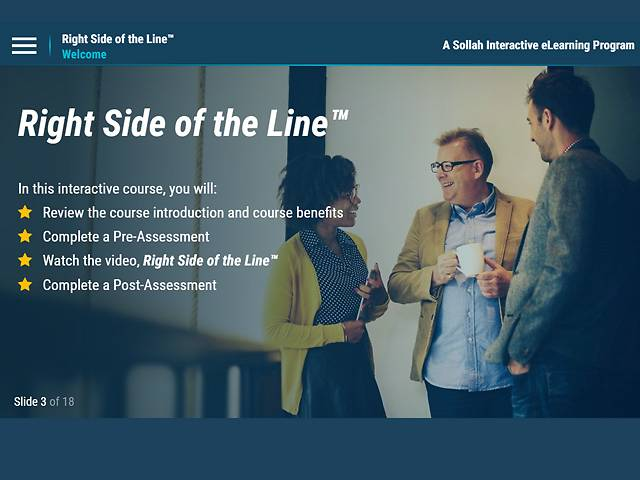 Right Side of the Line: Creating a Respectful and Harassment-Free Workplace™