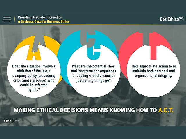Got Ethics?® Providing Accurate Information