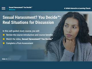 Sexual Harassment? You Decide.™: Real Situations for Discussion