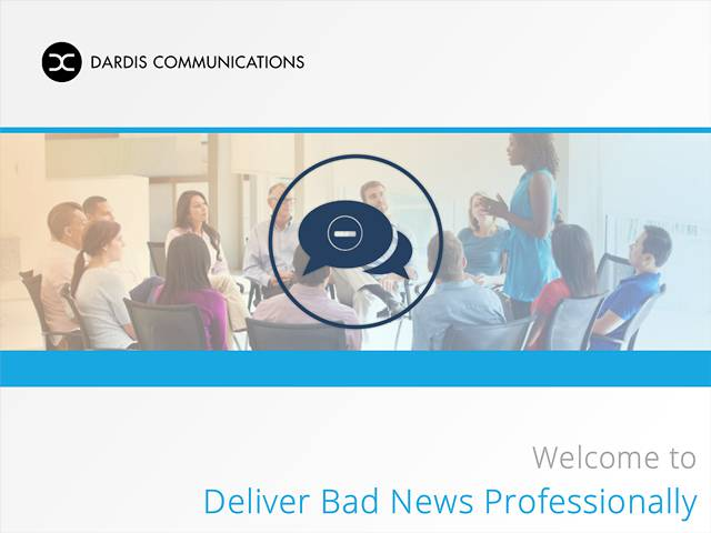 Deliver Bad News Professionally