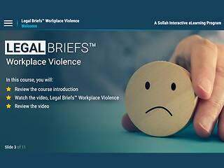 Legal Briefs™ Workplace Violence: The Legal Role in Keeping Your Workplace Safe