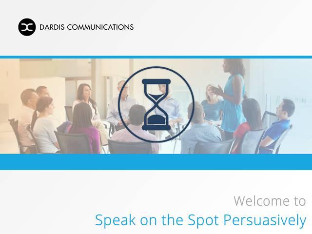 Speak on the Spot Persuasively