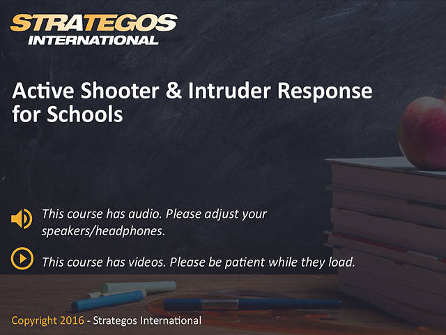 Active Shooter & Intruder Response for Schools: Educating & Protecting Our Youth in Uncertain Times