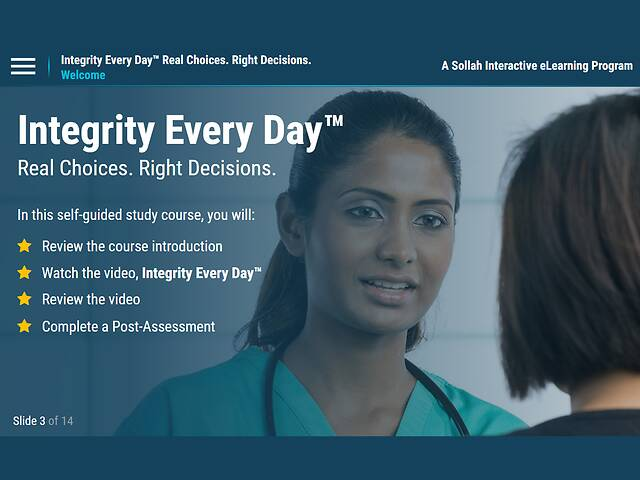 Integrity Every Day: Real Choices. Right Decisions.™