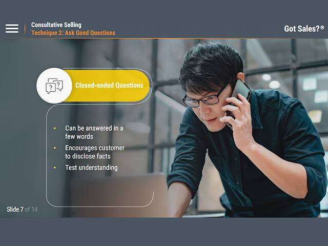 Got Sales?™ Consultative Selling