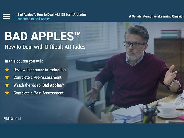Bad Apples™: How to Deal with Difficult Attitudes