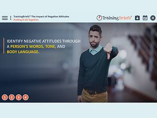 TrainingBriefs® The Impact of Negative Attitudes