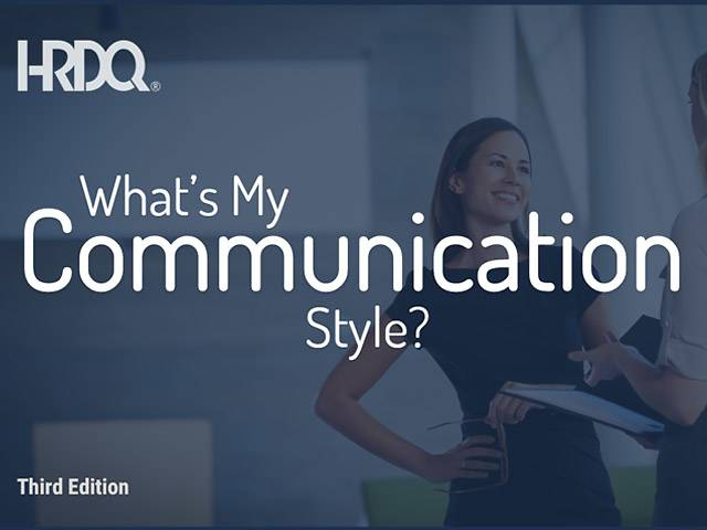 What's My Communication Style?