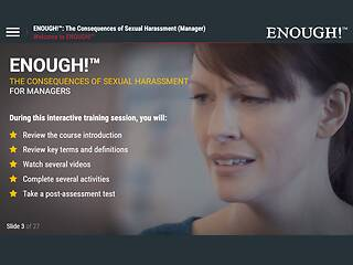 ENOUGH!™ The Consequences of <u>Sexual Harassment</u> (for Managers)