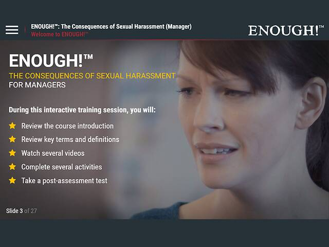 ENOUGH!™ The Consequences of Sexual Harassment (for Managers)