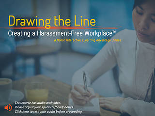 Drawing the Line: Creating a <u>Harassment</u>-Free Workplace™ (Standard)