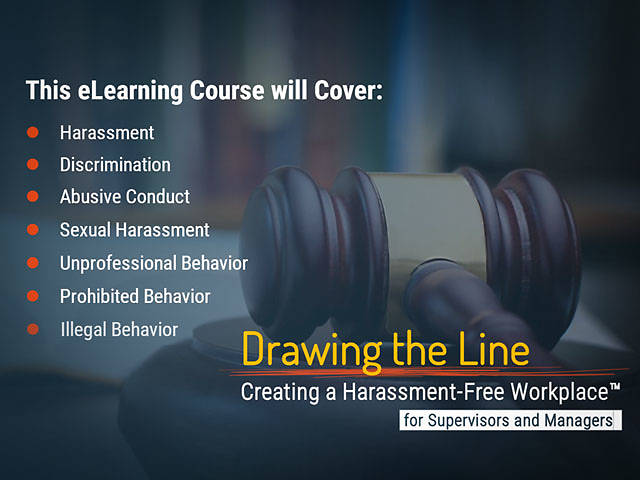 Drawing the Line: Preventing Harassment in the Workplace™ (CA Mgr/Sup Version)