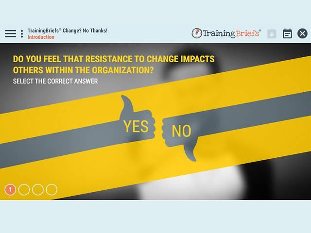 TrainingBriefs® Change? No Thanks!