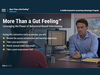 More Than a Gut Feeling™: Leveraging the Power of Behavior-Based <u>Interviewing</u>